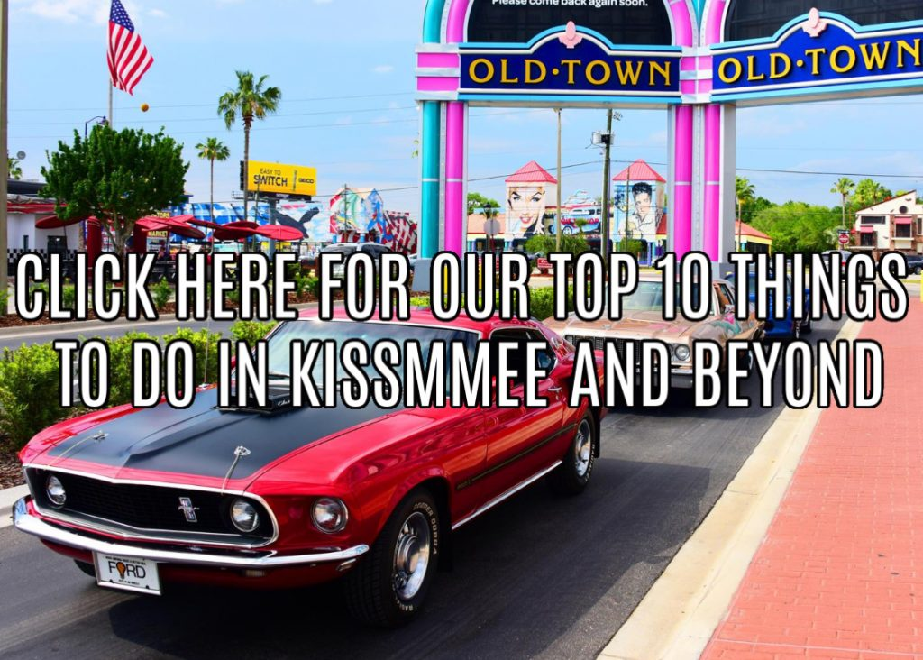 Kissimmee Top 10 Things to Do: Old Town